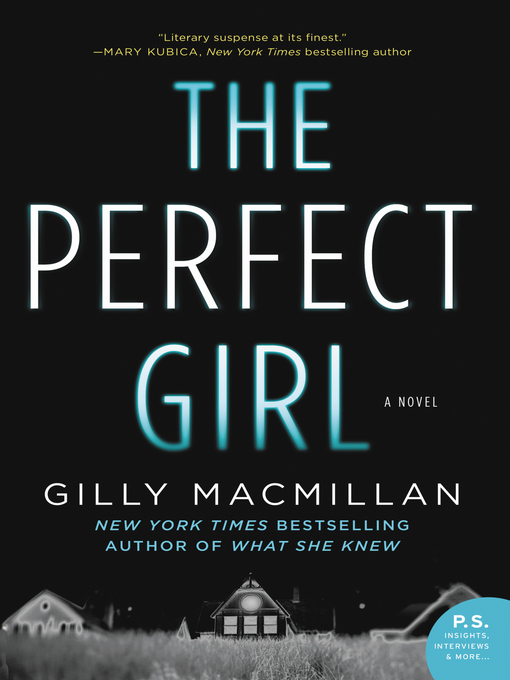 Title details for The Perfect Girl by Gilly MacMillan - Wait list